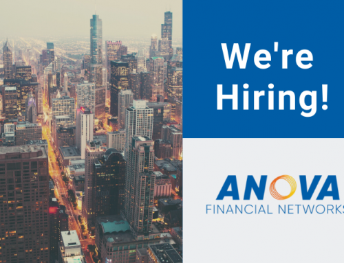 Anova Financial Networks – Now Hiring!